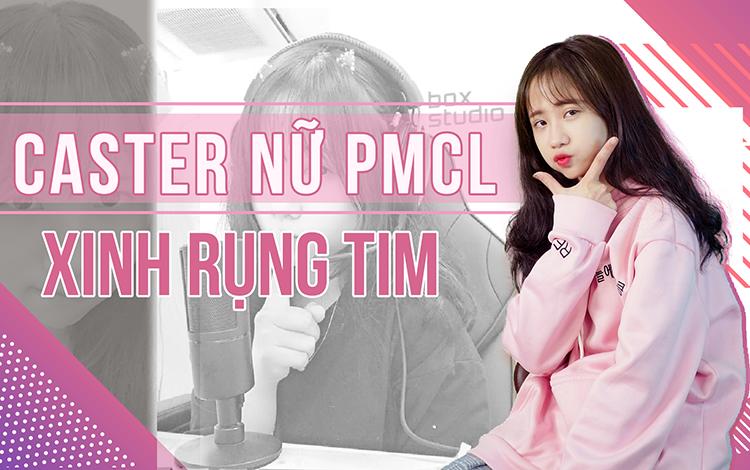 Giải PUBG Mobile hàng đầu Việt Nam lần đầu tiên xuất hiện Caster Nữ - vừa xinh xắn lại còn dễ thương