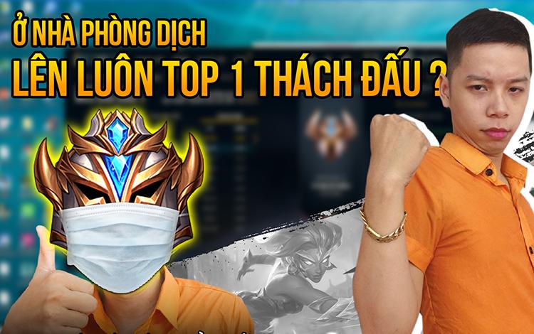 """Ở nhà phòng tránh Corona, """"Boy-1-champ"""" Nidalee bất ngỡ """"ẵm"""" ngay top 1 thách đấu Việt Nam"""