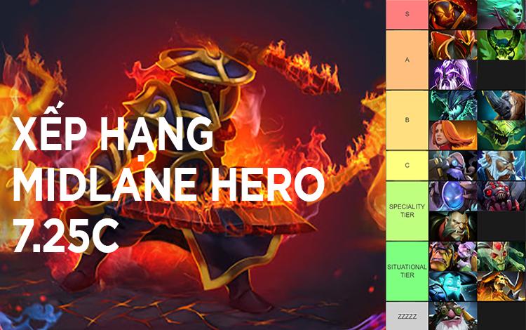 Xếp hạng những Mid Hero của phiên bản 7.25c: