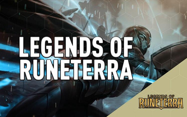 Những điều cần biết về tựa game thẻ bài Huyền thoại Runeterra sắp ra mắt