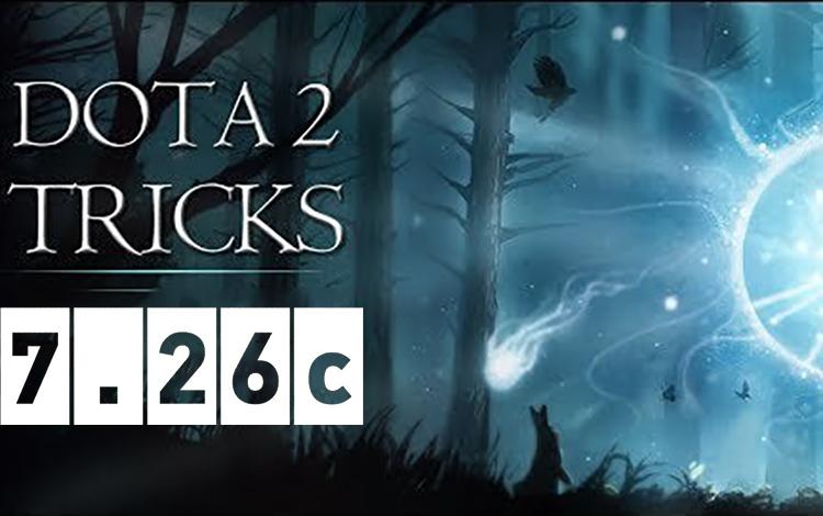 Những mẹo/bugs có thể bạn chưa biết trong Dota 2 phiên bản 7.26c