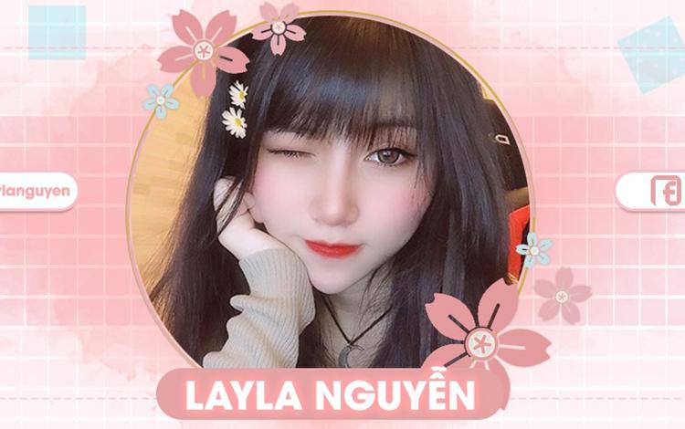 Trò chuyện cùng nữ Streamer xinh đẹp và tài năng của VGaming - Layla Nguyễn