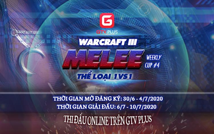 Warcraft 3 Melee GTV Plus Weekly Cup Tuần 4 chính thức mở cửa đăng ký