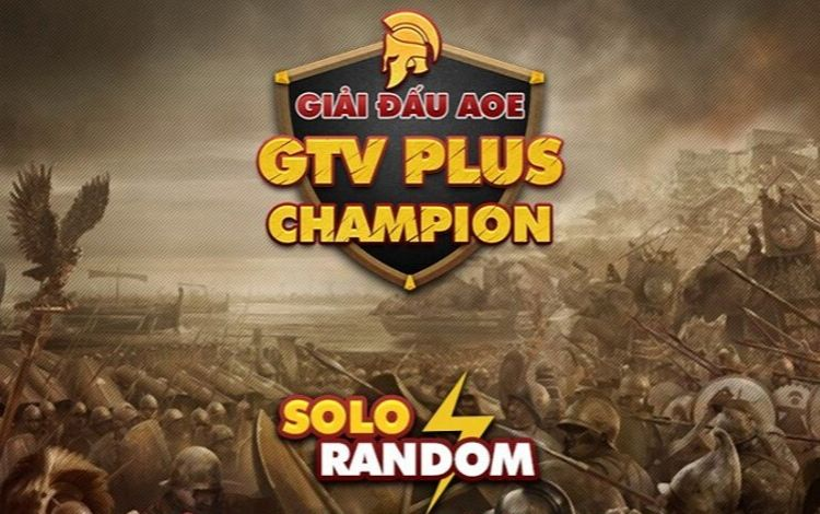 Có gì đặc biệt ở giải đấu AoE GTV Plus Champion?