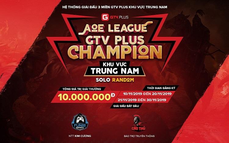 GTV PLus chính thức công bố giải đấu AoE GTV Plus Champion Khu Vực Trung - Nam