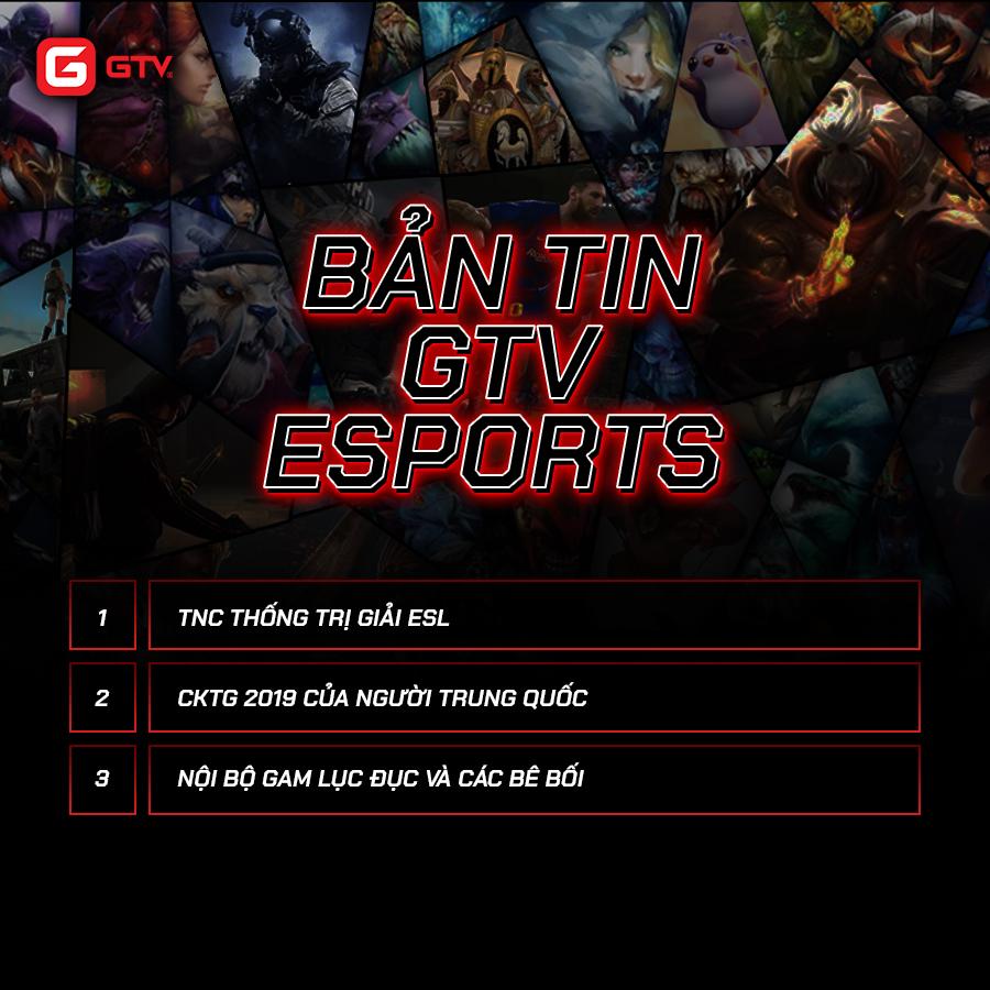 Bản tin GTV eSports: Những diễn biến đáng chú ý trong tuần qua