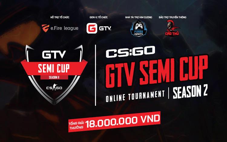Tường thuật trực tiếp vòng loại giải đấu GTV CS:GO Semi Cup Season 2