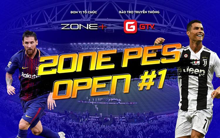 Giải đấu ZONE+ PES OPEN #1 chính thức khởi tranh