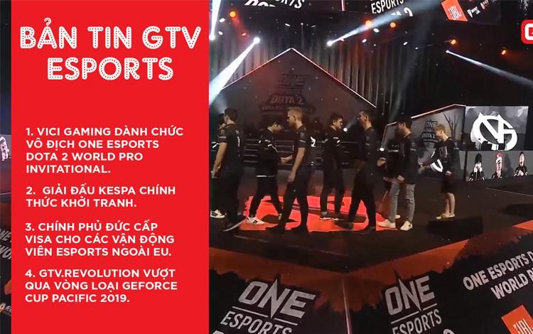 Bản tin GTV eSports số 9: Những sự kiện eSports đáng chú ý trong năm 2019