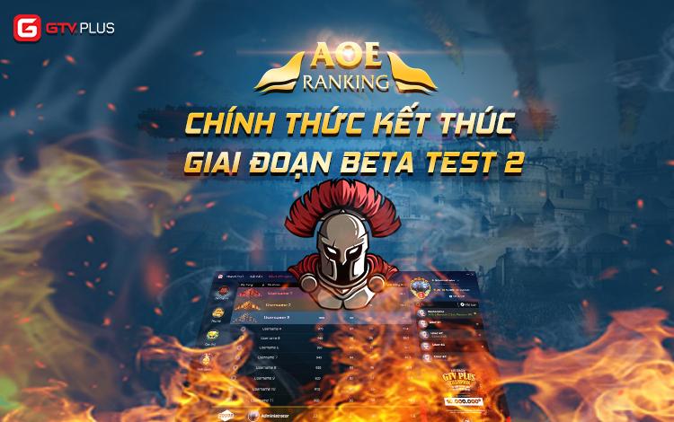 AoE Ranking chính thức kết thúc giai đoạn Beta test 2, chuẩn bị mùa giải đầu tiên