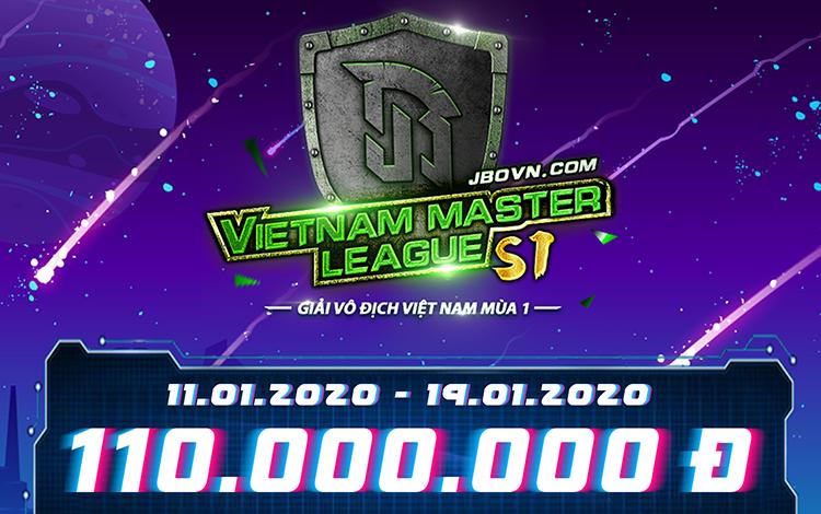 Vietnam Master League Season 1 chính thức mở cửa đăng ký