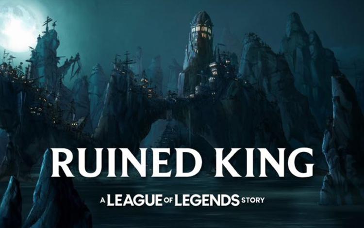 Tất cả những điều bạn cần biết về tựa game mới Ruined King của Riot Games