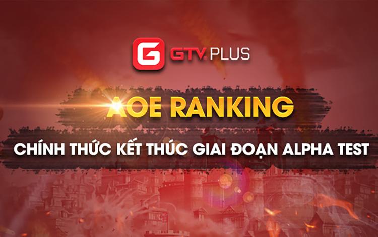 AoE Ranking: Chính thức kết thúc 10 ngày chơi thử, chuẩn bị giai đoạn Beta test 2 - tiền đề cho mùa giải đầu tiên của AoE Ranking GTV Plus