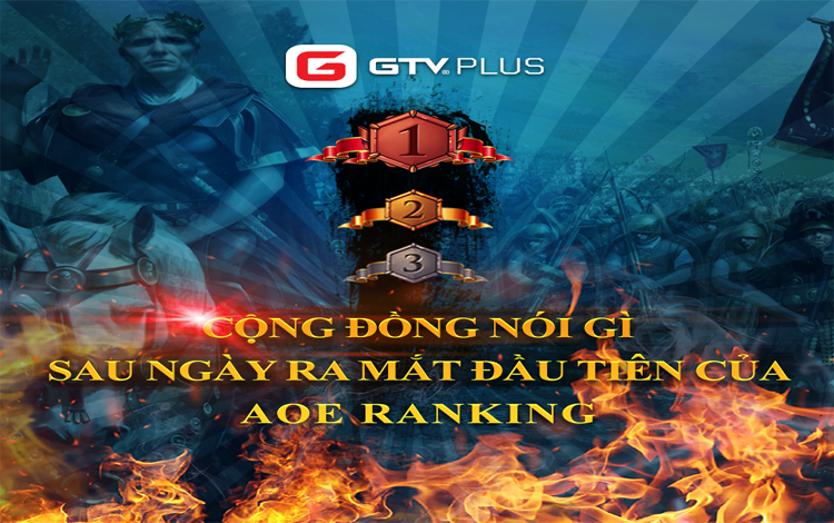 Cộng đồng game thủ nói gì sau một ngày ra mắt phiên bản AoE Ranking và bảng xếp hạng AoE