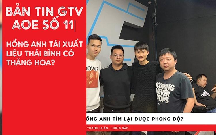 Bản Tin AoE 24/7: Hồng Anh trở lại liệu có thể vực dậy lại clan Thái Bình?