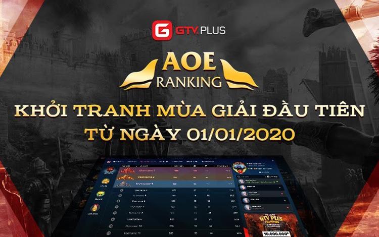 AoE Ranking GTV Plus chính thức khởi tranh mùa giải đầu tiên chào Xuân 2020 với hàng loạt Event siêu hấp dẫn