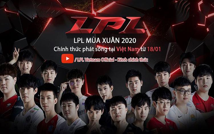 Chính thức: Người hâm mộ Việt Nam sẽ được theo dõi LPL mùa xuân 2020 với bình luận Tiếng Việt