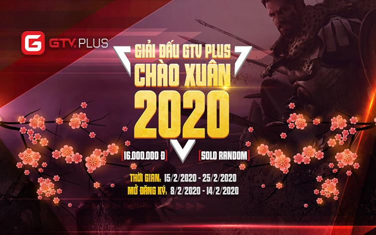 """Giải đấu GTV Plus """"Chào Xuân 2020"""" chính thức đóng cổng đăng ký"""