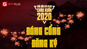 GTV Plus chính thức đóng cổng đăng ký giải đấu AOE Chào Xuân 2020