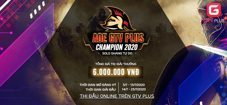 GIẢI ĐẤU AOE GTV PLUS CHAMPION 2020 MỞ CỔNG ĐĂNG KÝ