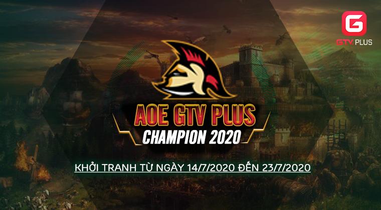 ĐIỂM MẶT CÁC GAME THỦ NẶNG KÝ TẠI GIẢI ĐẤU AOE GTV PLUS CHAMPION 2020