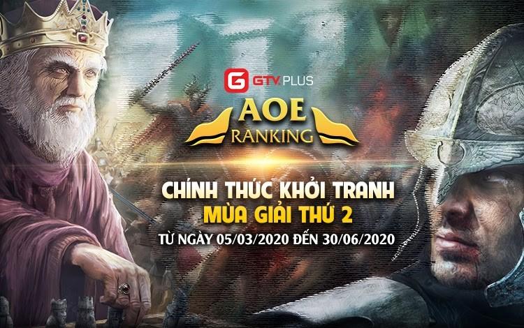 AoE Ranking GTV Plus chính thức khởi tranh mùa giải thứ 2