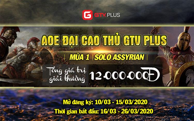 Giải đấu AOE Đại cao thủ GTV Plus mùa 1 chính thức mở đăng ký