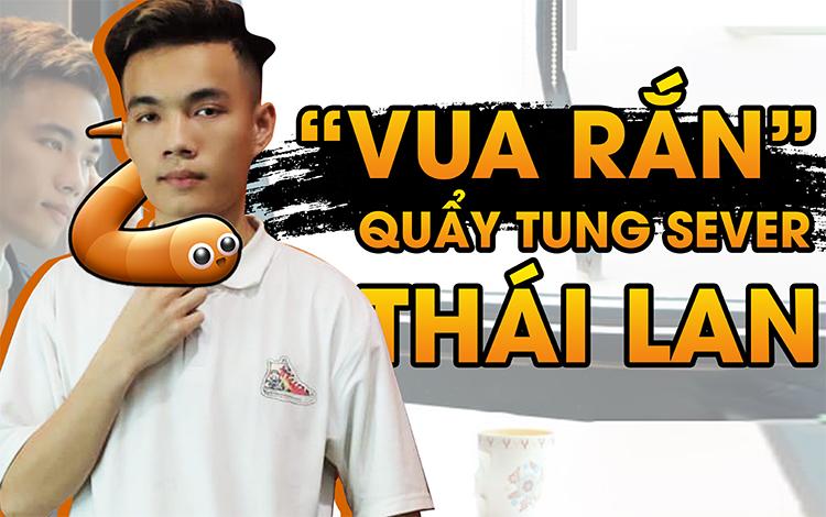 """Gặp gỡ Bạch Phong TV - Chàng Streamer khuấy đảo Server """"Rắn Thái Lan"""""""