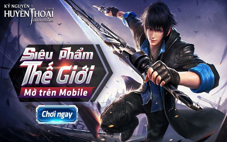 """Kỷ Nguyên Huyền Thoại có gì """"lấy lòng"""" game thủ Việt giữa một rừng game tiên kiếm hiệp hiện nay?"""