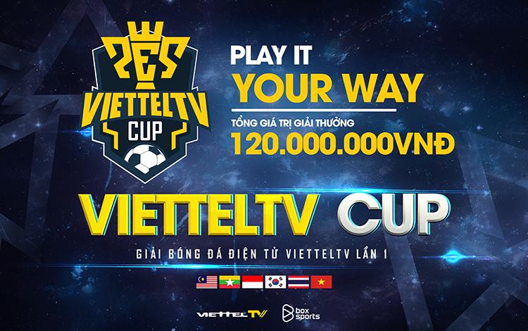 """CÔNG BỐ GIẢI BÓNG ĐÁ ĐIỆN TỬ """"VIETTELTV CUP LẦN THỨ 1"""" NĂM 2020"""