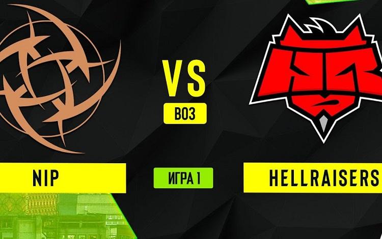 ESL One Germany: NiP vs HellRaisers - Chỉ một người sống sót