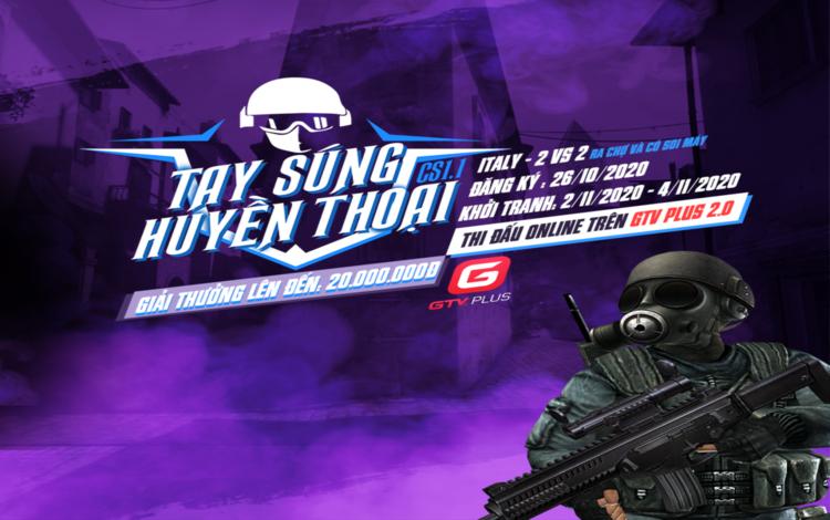 Giải đấu Counter Strike - Tay súng huyền thoại CS 1.1 trở lại với giải thưởng vô cùng hấp dẫn