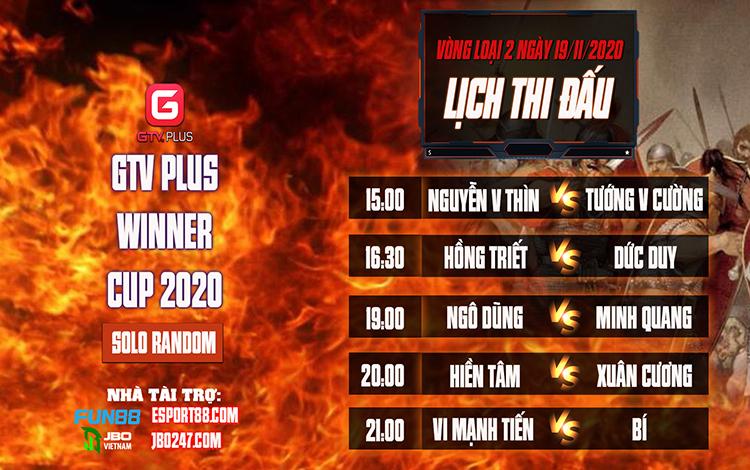 Kết quả và lịch thi đấu ngày thi đấu ngày 19 tháng 11 Giải đấu AOE I GTV Plus Winners Cup 2020