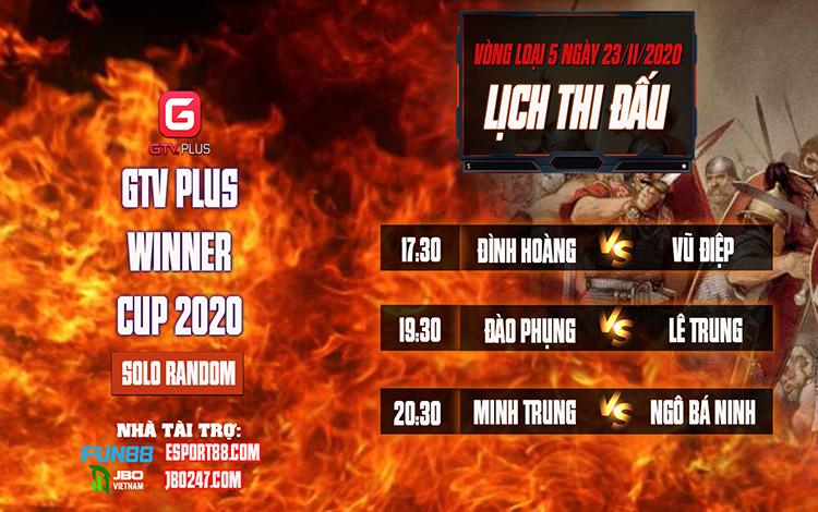 Kết quả và lịch thi đấu ngày thi đấu ngày 23 tháng 11 Giải đấu AOE I GTV Plus Winners Cup 2020