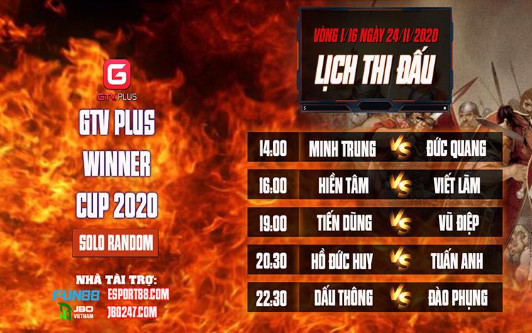 Kết quả và lịch thi đấu ngày thi đấu ngày 24 tháng 11 Giải đấu AOE I GTV Plus Winners Cup 2020
