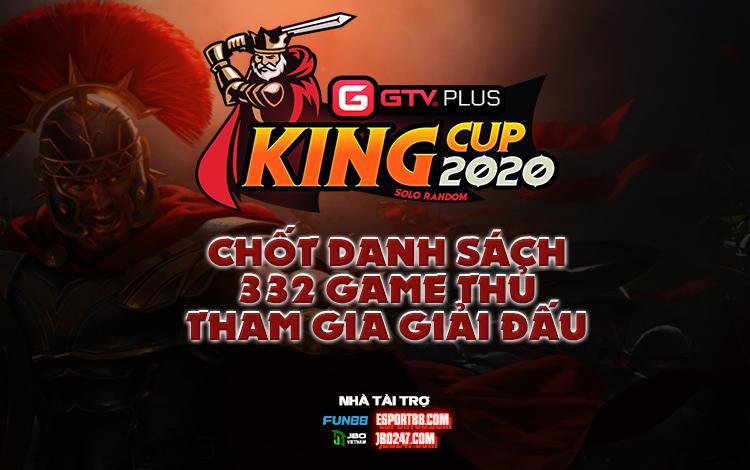 Chốt sổ danh sách các cặp đấu của giải đấu GTV Plus King Cup 2020