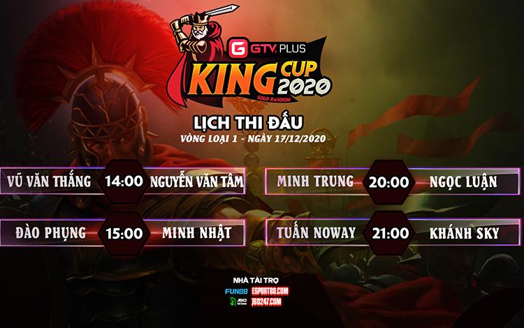 Lịch thi đấu ngày thi đấu ngày 17 tháng 12 Giải đấu GTV Plus King Cup 2020