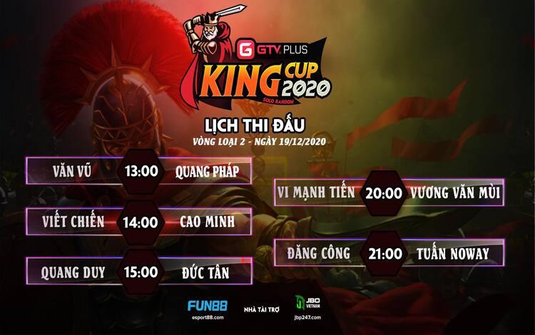 Lịch thi đấu ngày thi đấu ngày 19 tháng 12 Giải đấu GTV Plus King Cup 2020