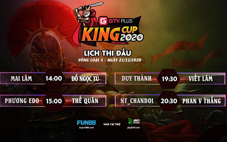 Kết quả và lịch thi đấu ngày thi đấu ngày 21 tháng 12 Giải đấu GTV Plus King Cup 2020