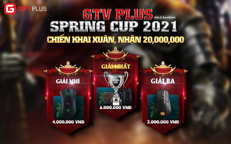 GTV Plus Spring Cup 2021 chính thức chốt sổ danh sách đăng ký thi đấu: Chiến khai xuân, nhận ngay 20,000,000 vnd
