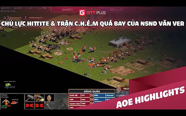 AOE: Chủ lực Hittite và trận chém quá bay của NSND Văn Ver