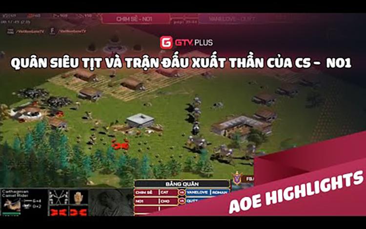 AOE: Quân siêu tịt và trận đấu xuất thần của CSĐN - NO1