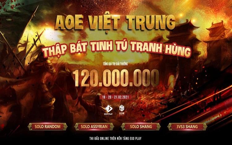 AoE Thập Bát Tinh Tú Tranh Hùng: Thêm một giải đấu online Việt Trung trong diễn ra trong thềm năm 2021