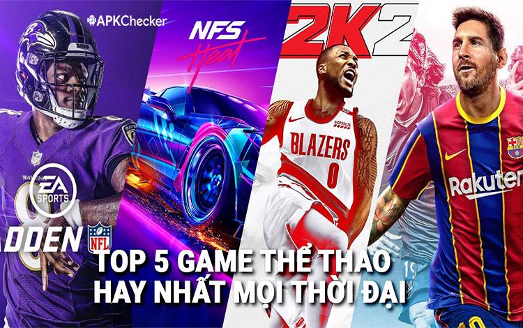 Top 5 game thể thao đáng chơi trong năm 2021 cho Android