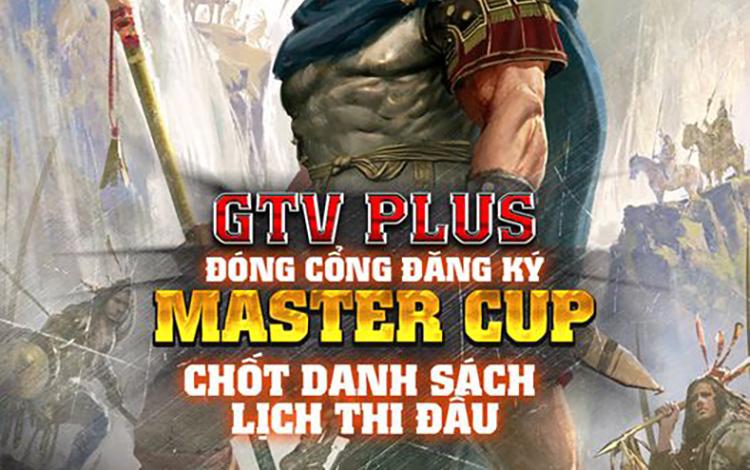 Giải đấu AOE GTV Plus Master Cup 2021 chính thức đóng đăng ký, chuẩn bị khởi tranh