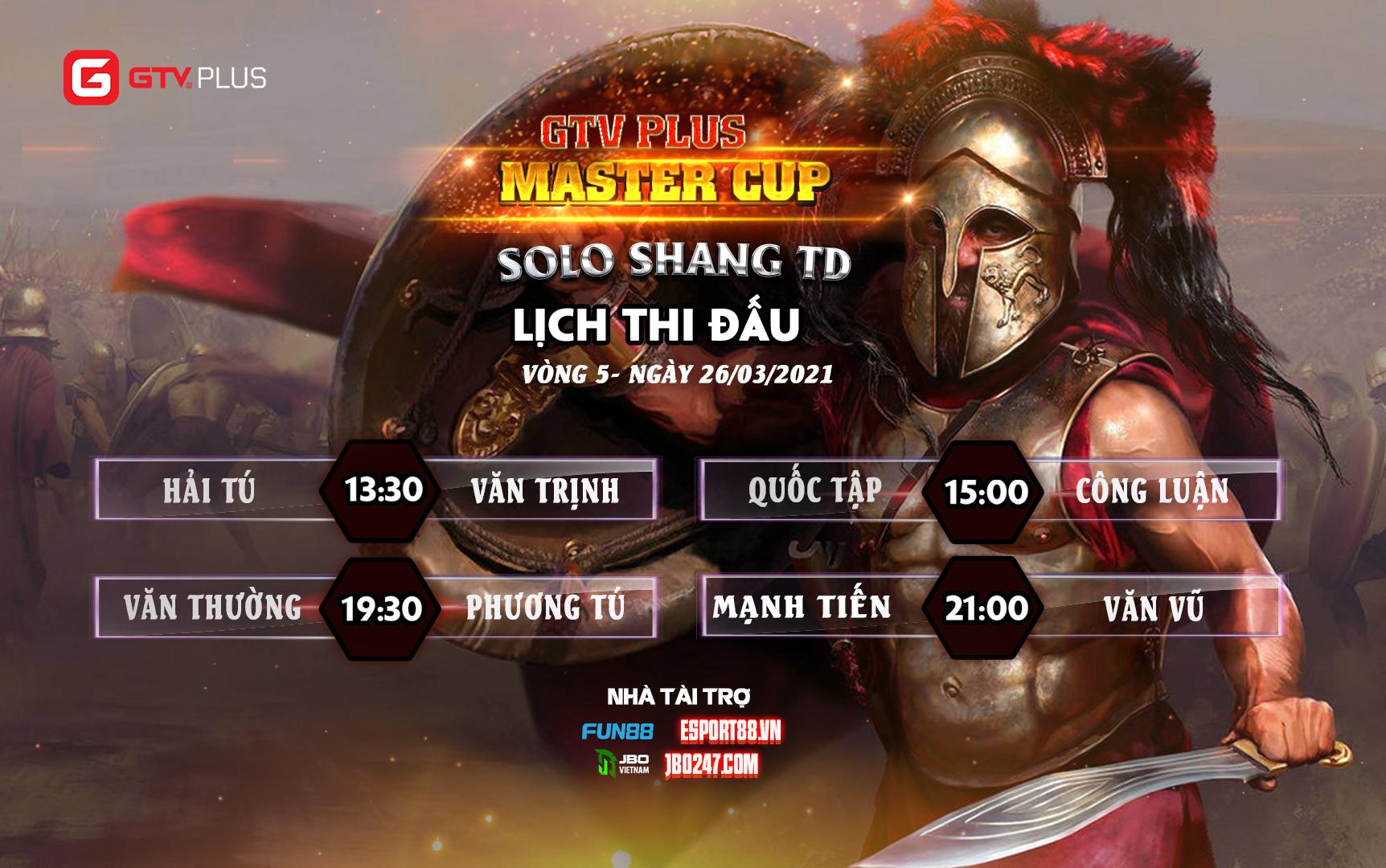 Lịch thi đấu ngày thi đấu ngày 26 tháng 3 Giải đấu GTV Plus Master Cup 2021