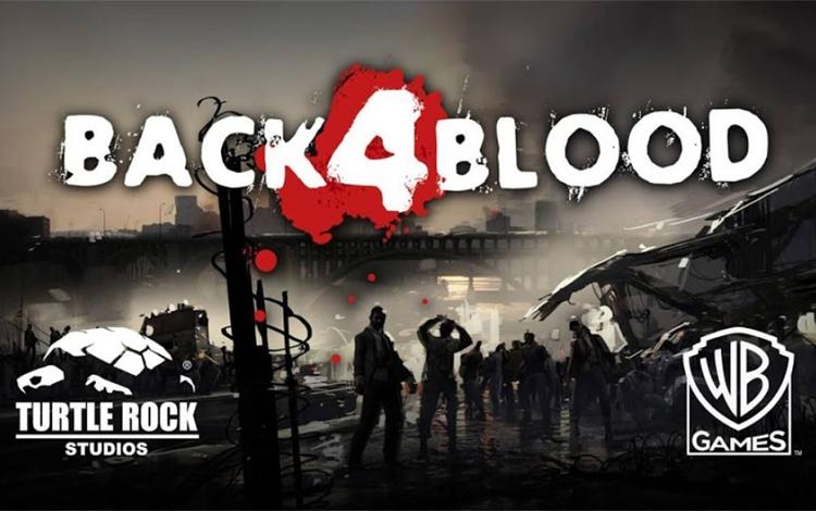Back 4 Blood sẽ rời lịch ra mắt đến tháng 10 năm nay