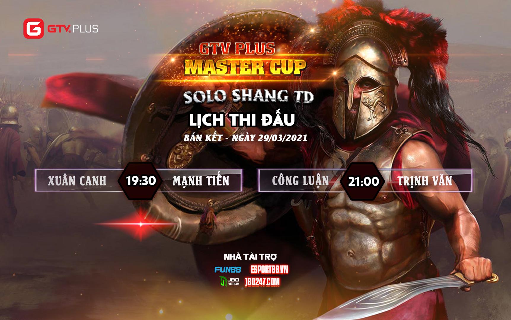 Lịch thi đấu ngày thi đấu ngày 29 tháng 3 Giải đấu GTV Plus Master Cup 2021