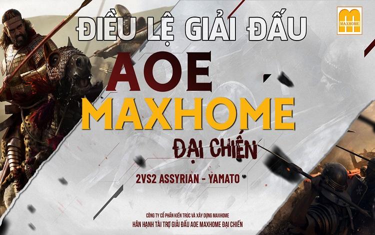 AoE Max Home đại chiến những điều cần biết