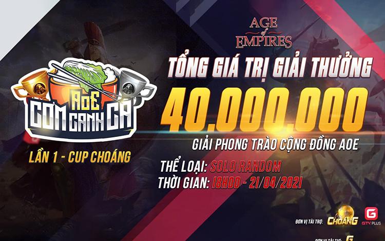 Thông cáo báo chí giải đấu AoE Cơm Canh Cá - Lần 1 - Cúp Choáng